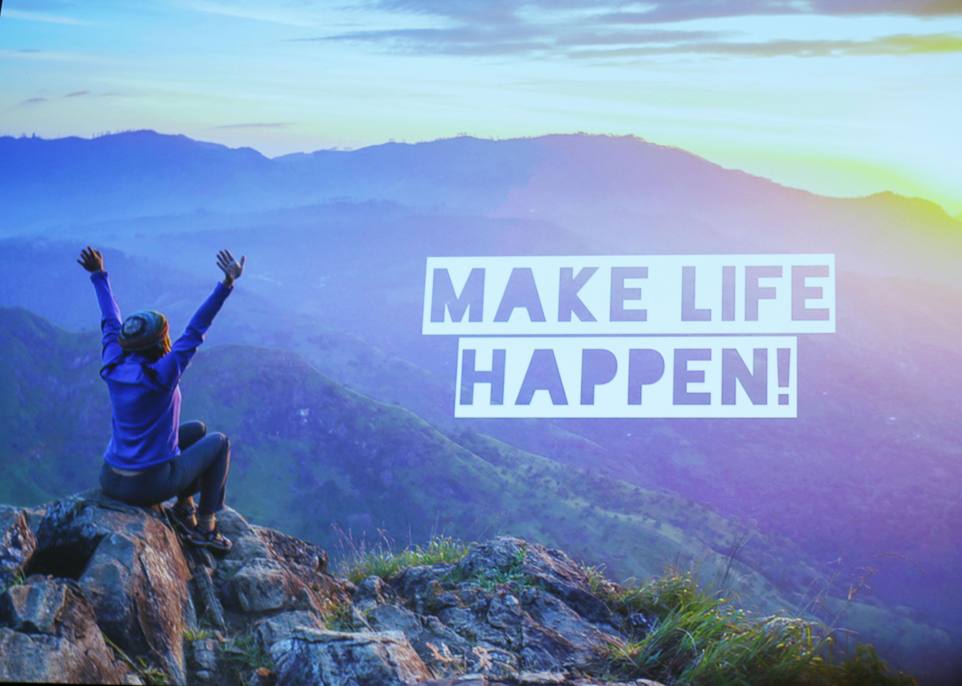 img_6672-make-life-happen